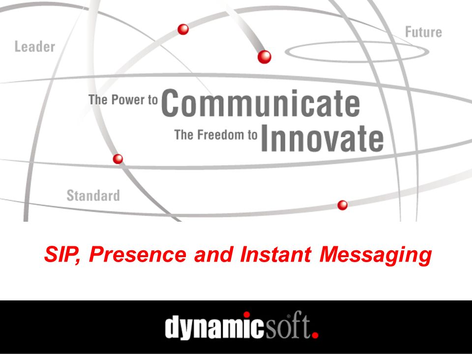 SIP, Presence and Instant Messaging