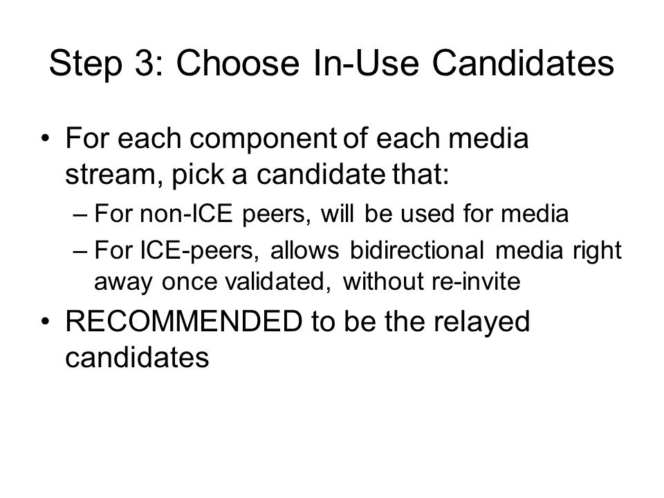 Step 3: Choose In-Use Candidates