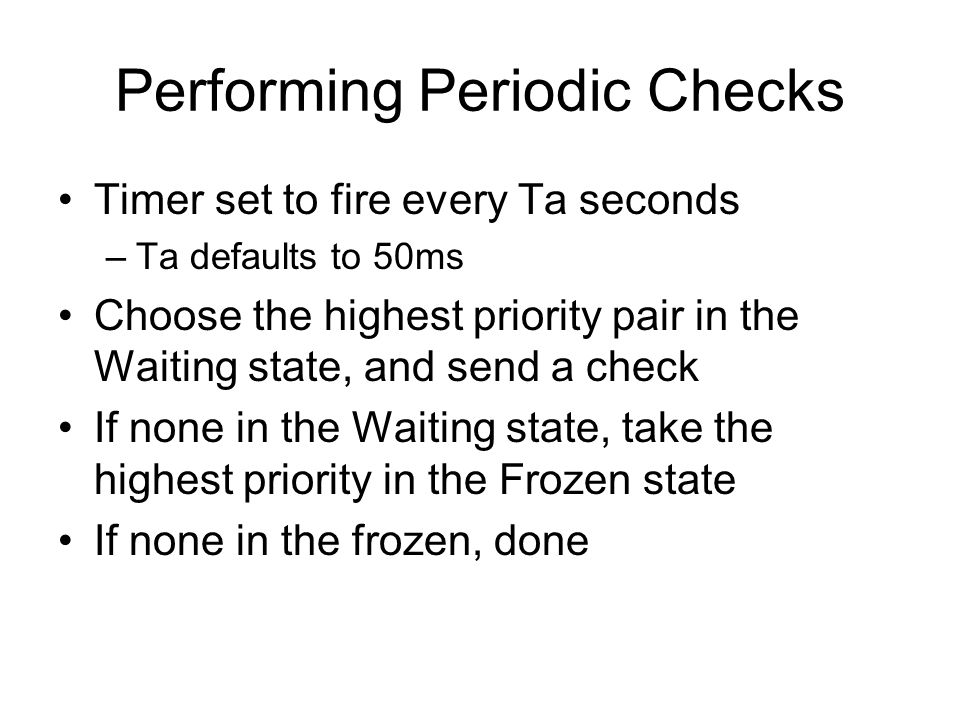 Performing Periodic Checks