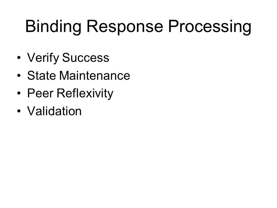 Binding Response Processing