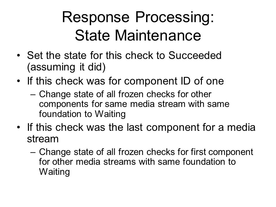 Response Processing: State Maintenance