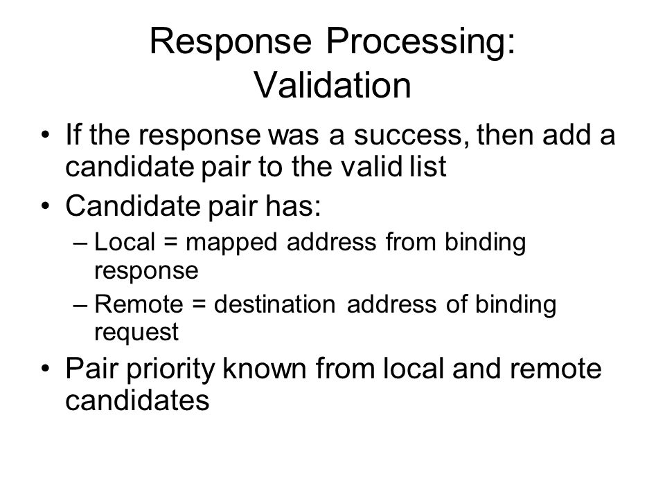 Response Processing: Validation