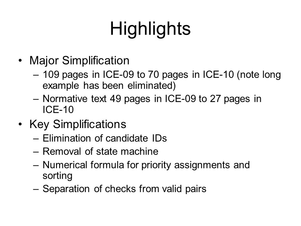 Highlights Major Simplification Key Simplifications