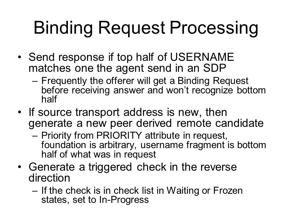 Binding Request Processing