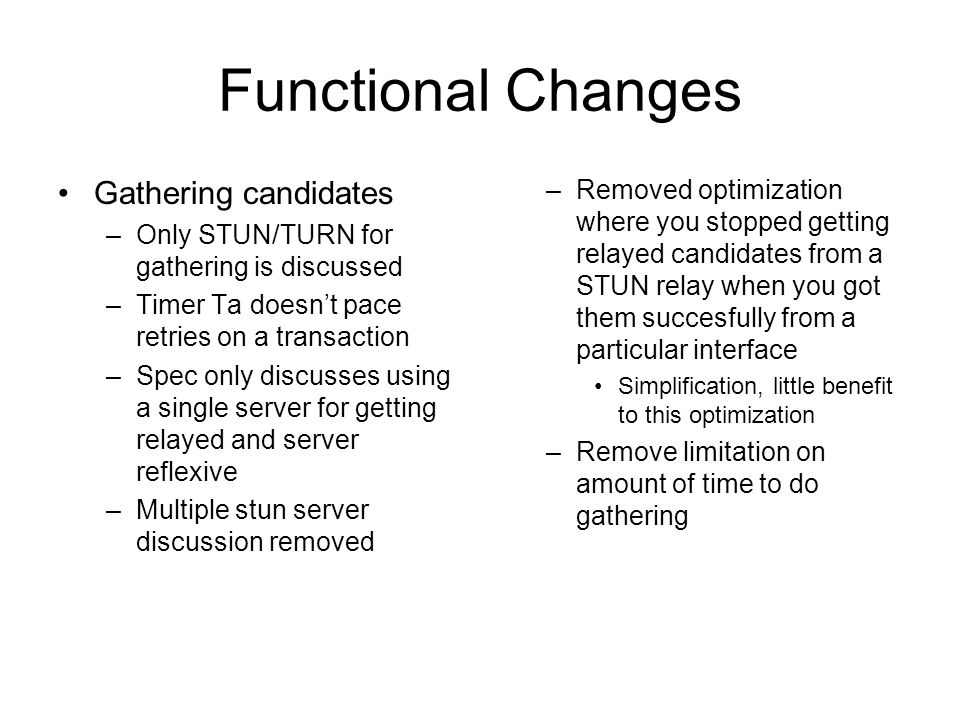 Functional Changes Gathering candidates