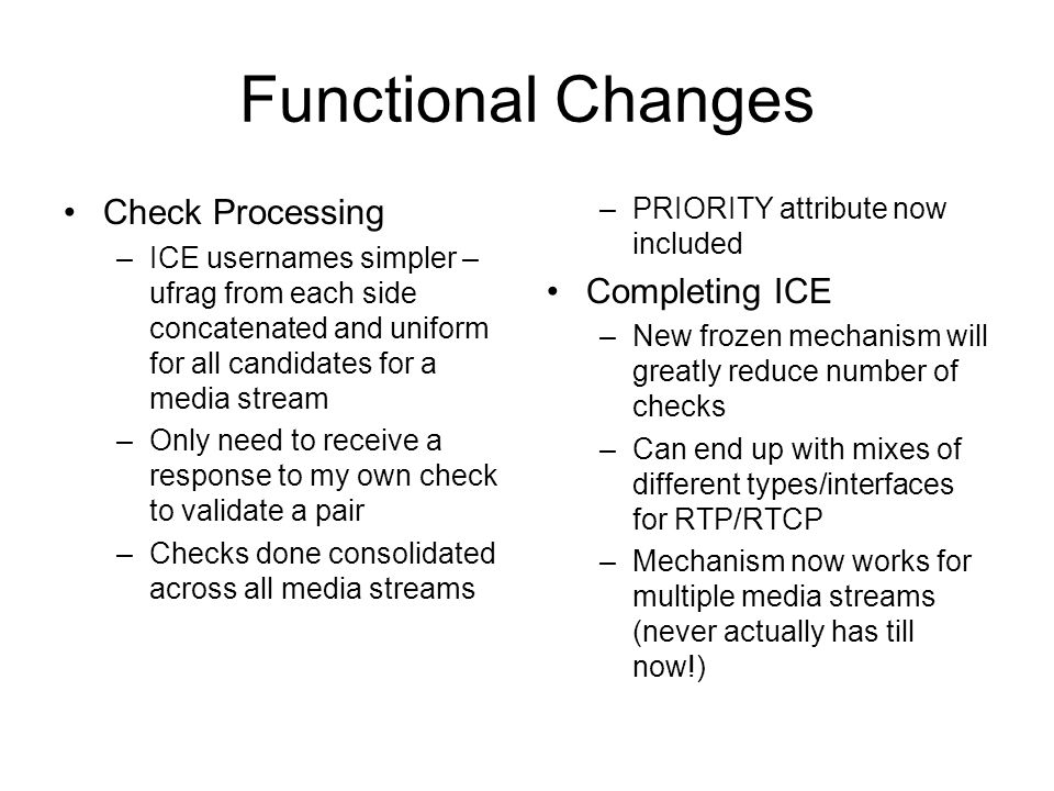 Functional Changes Check Processing Completing ICE
