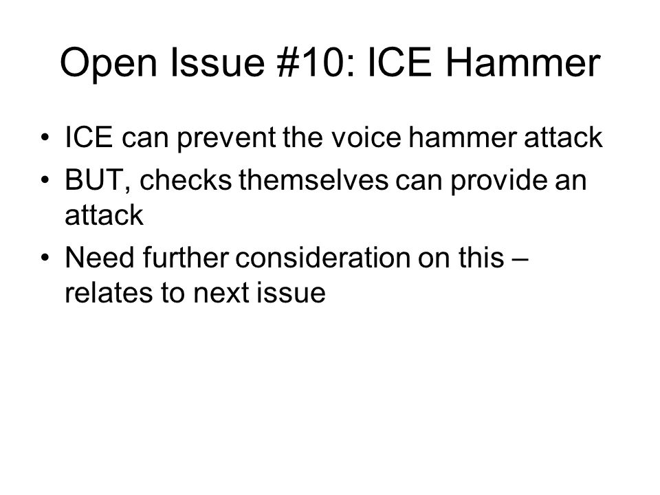 Open Issue #10: ICE Hammer