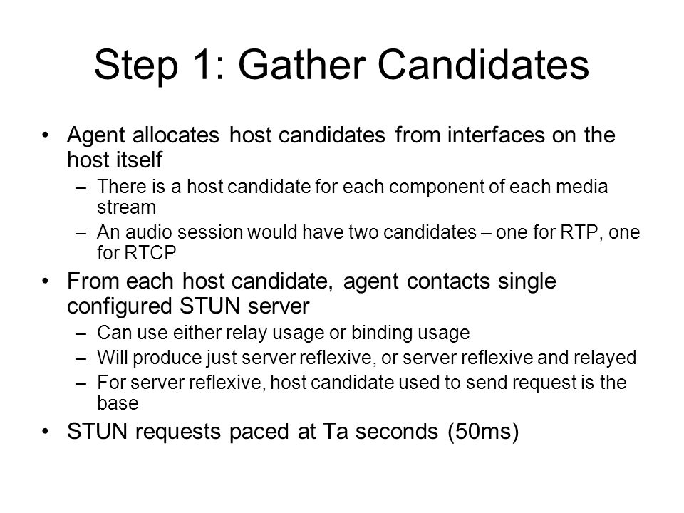 Step 1: Gather Candidates