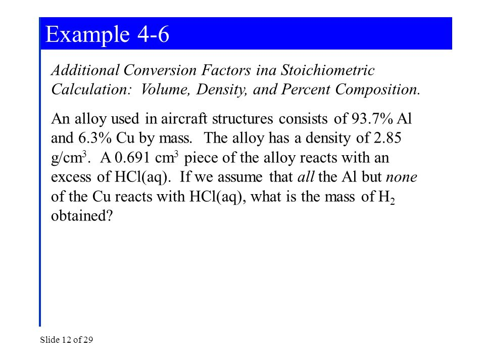 Chemistry ii chemical reactions principles and modern applications example 4 6 additional conversion factors ina stoichiometric calculation volume density and ccuart Images