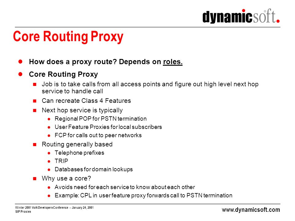 Core Routing Proxy How does a proxy route Depends on roles.