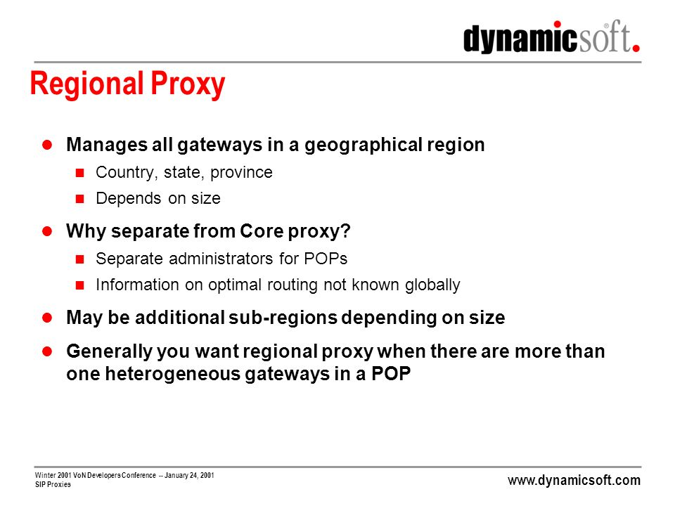 Regional Proxy Manages all gateways in a geographical region