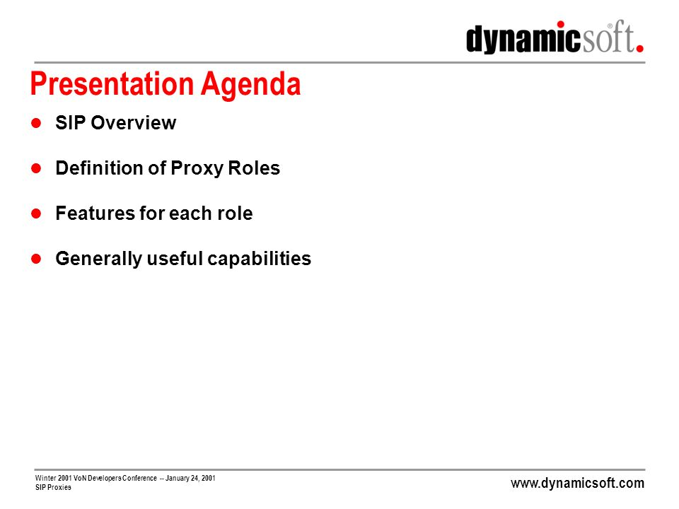 Presentation Agenda SIP Overview Definition of Proxy Roles