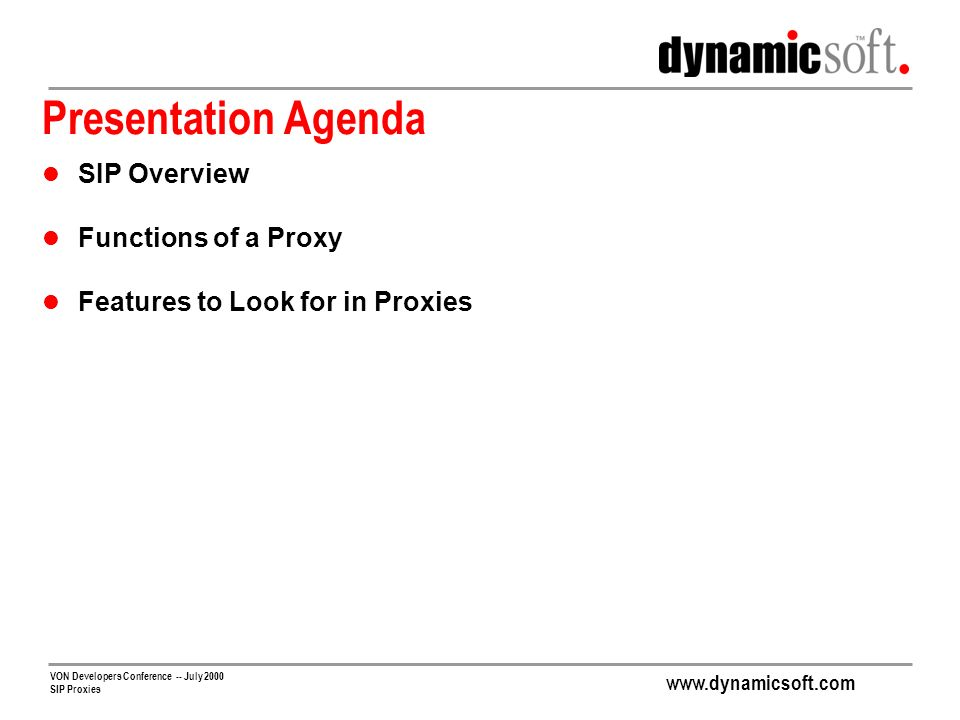 Presentation Agenda SIP Overview Functions of a Proxy