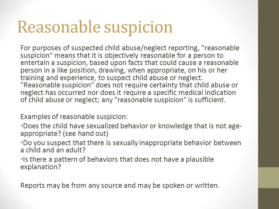 This training is about recognizing and reporting suspected ...