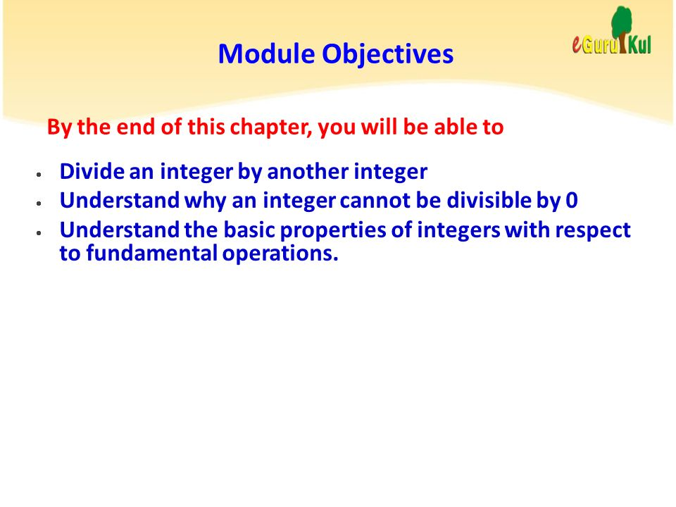 Module Objectives By the end of this chapter, you will be able to