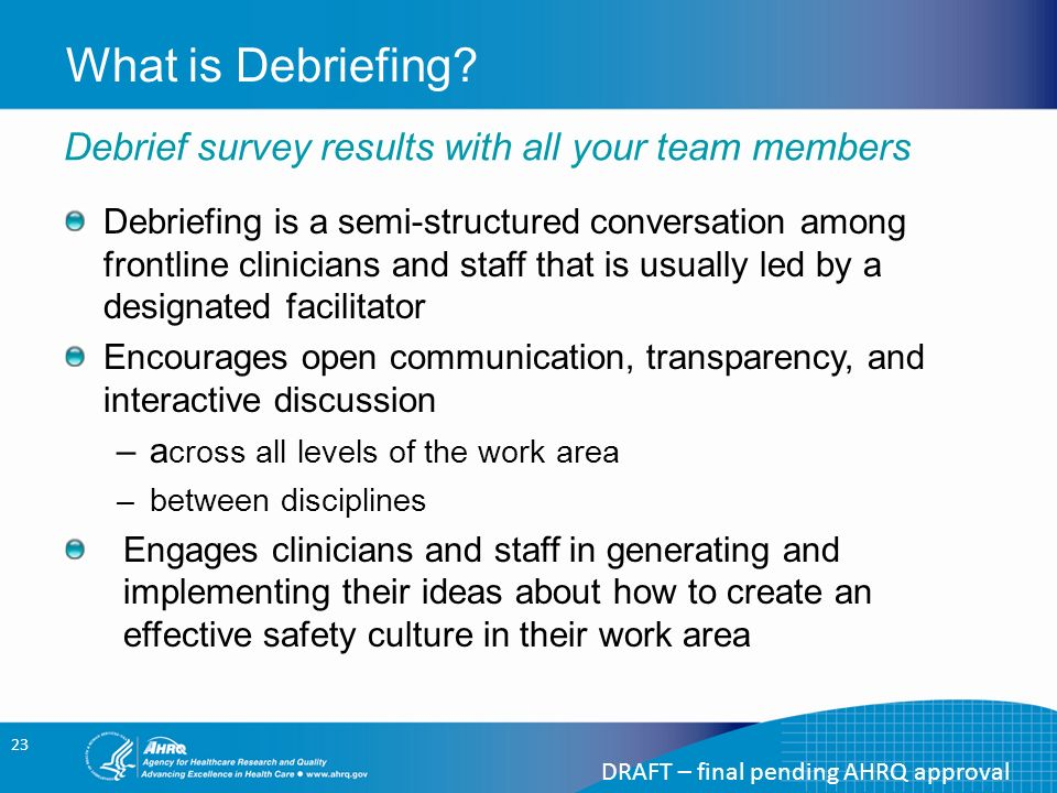 how to encourage open discussion in debriefing
