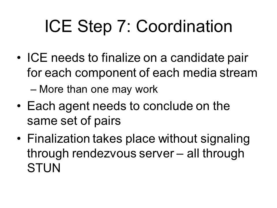 ICE Step 7: Coordination