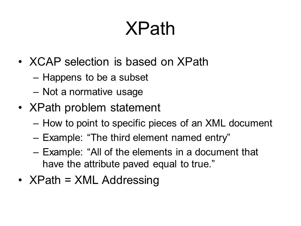 XPath XCAP selection is based on XPath XPath problem statement