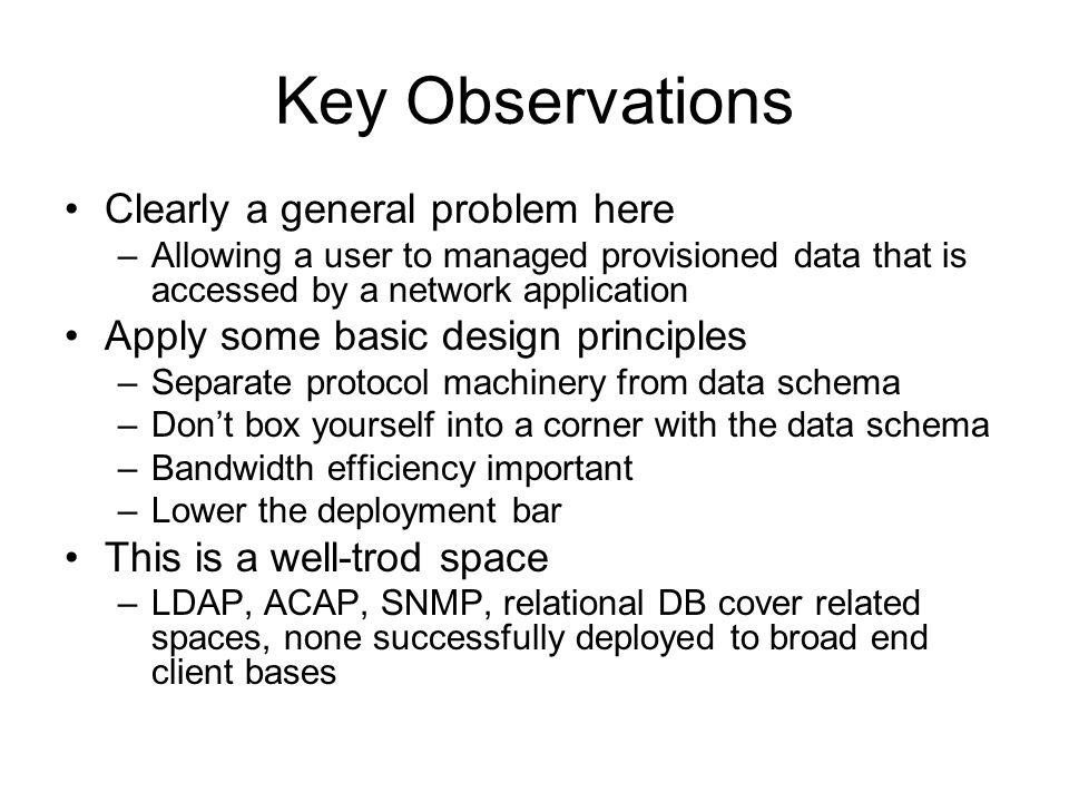 Key Observations Clearly a general problem here