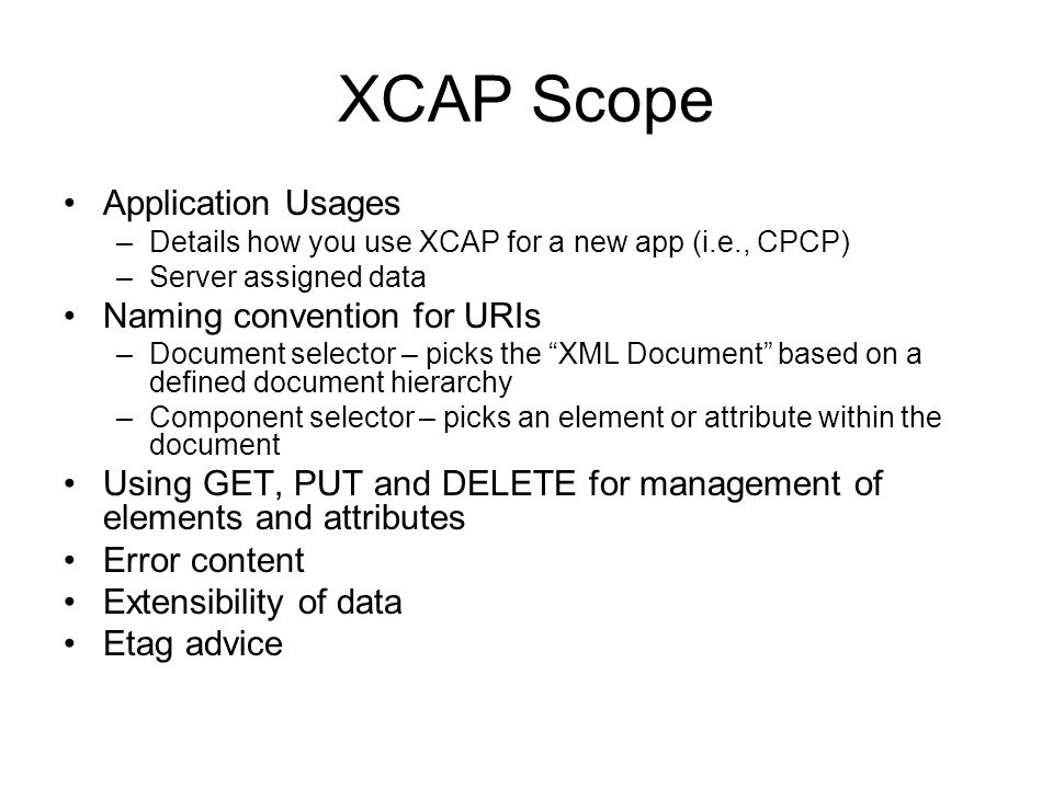 XCAP Scope Application Usages Naming convention for URIs