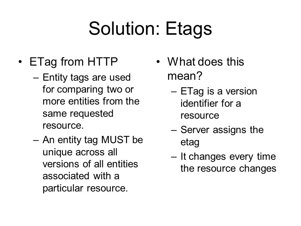 Solution: Etags ETag from HTTP What does this mean