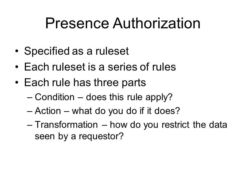 Presence Authorization