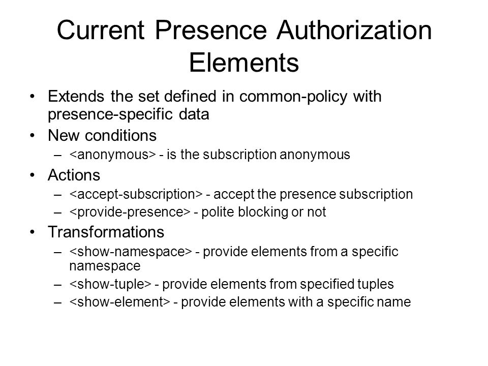 Current Presence Authorization Elements