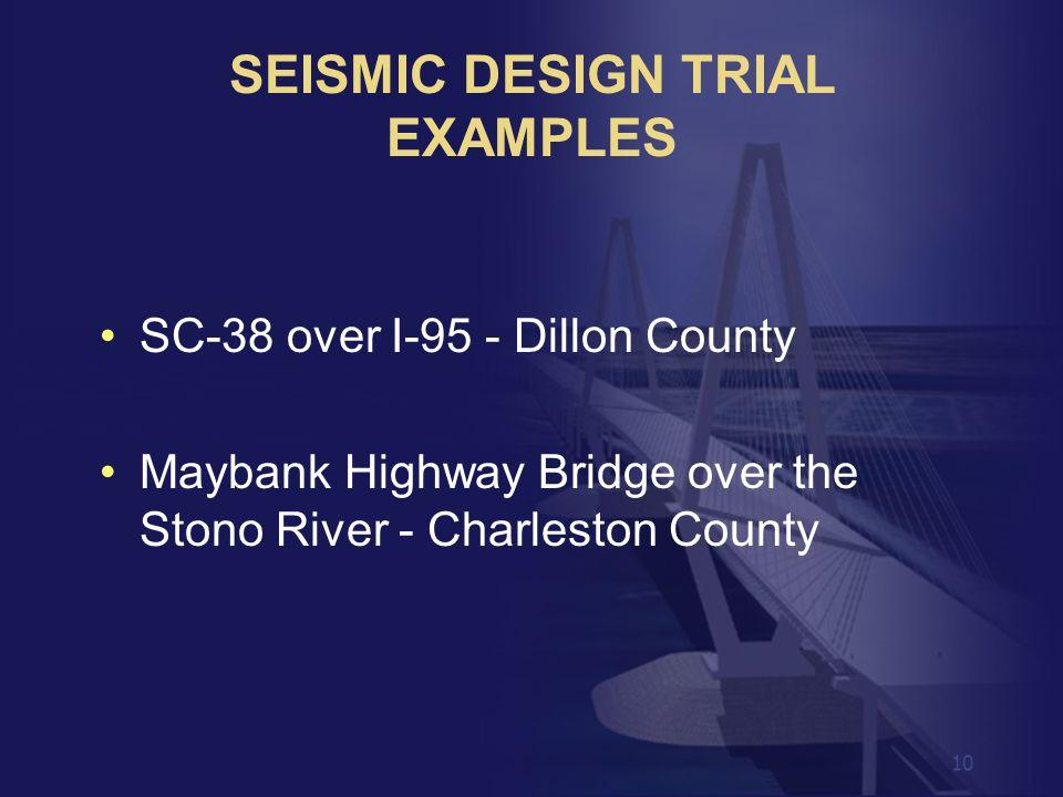 SEISMIC DESIGN TRIAL EXAMPLES
