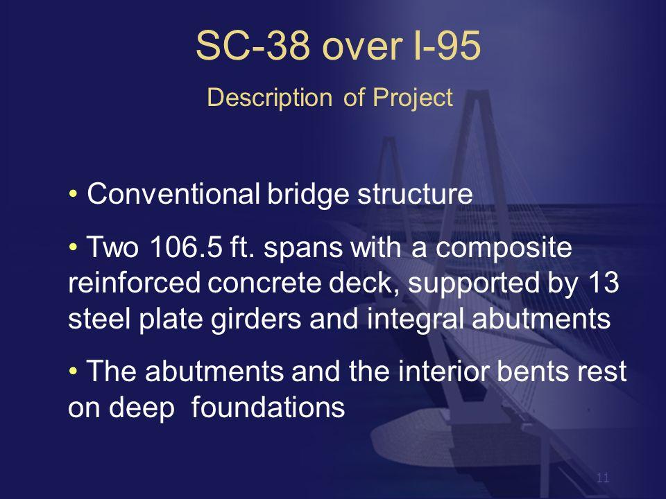 SC-38 over I-95 Conventional bridge structure