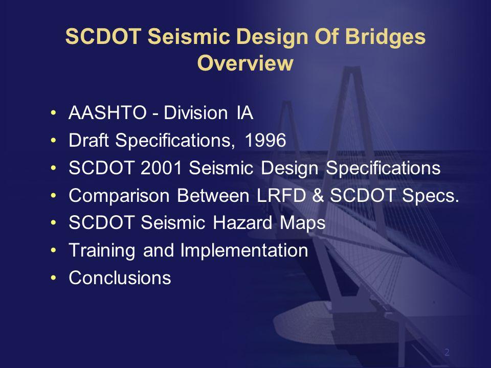 SCDOT Seismic Design Of Bridges Overview