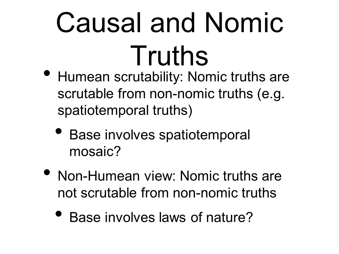 Causal and Nomic Truths