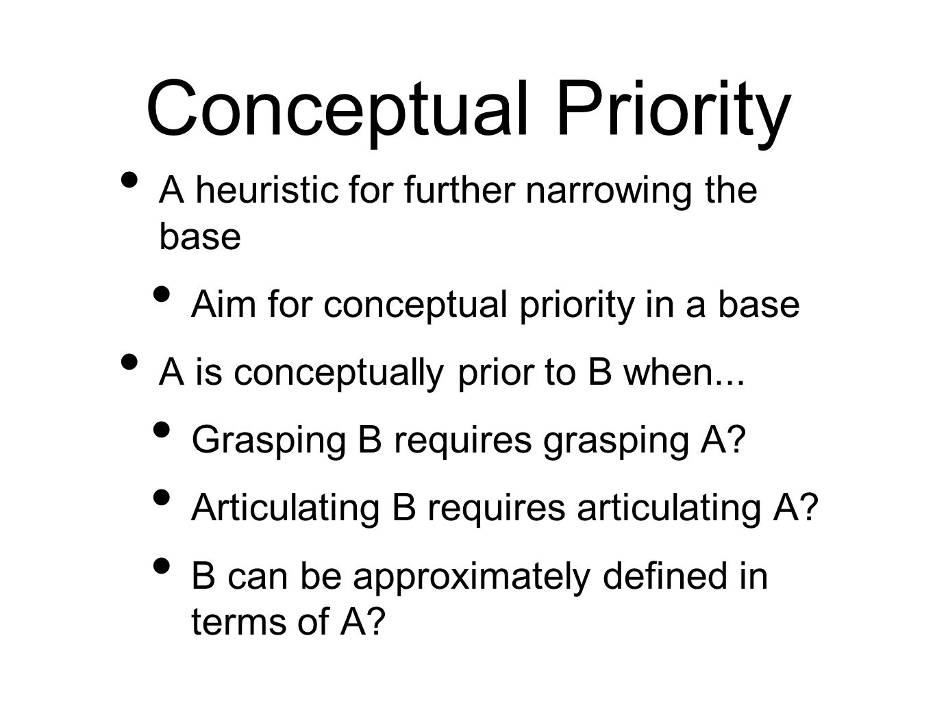 Conceptual Priority A heuristic for further narrowing the base