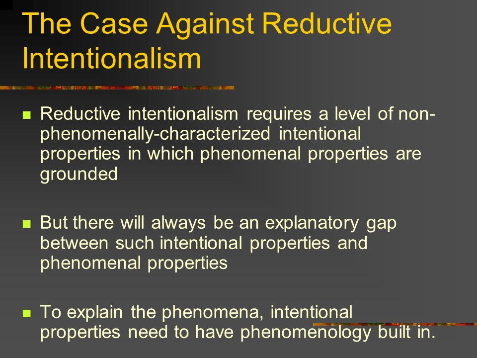 The Case Against Reductive Intentionalism