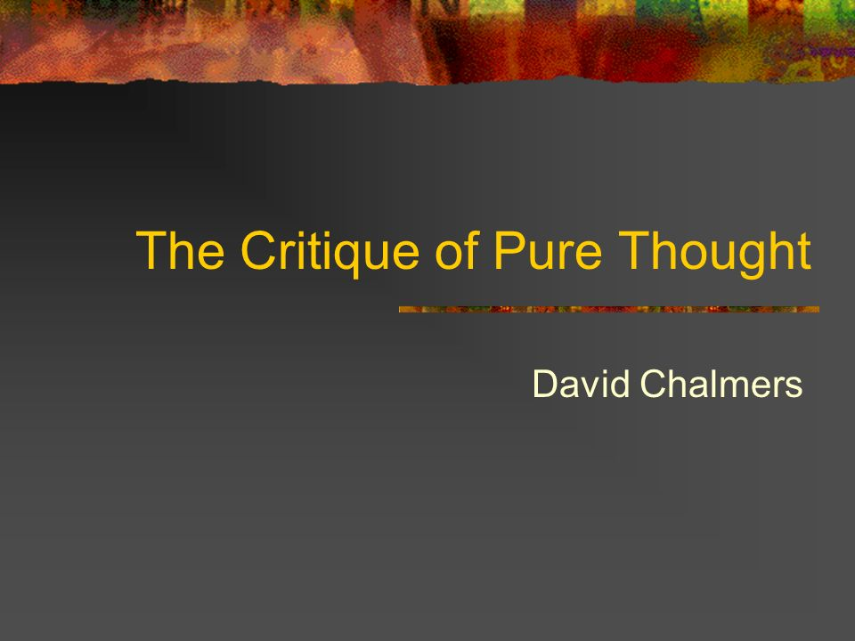 The Critique of Pure Thought