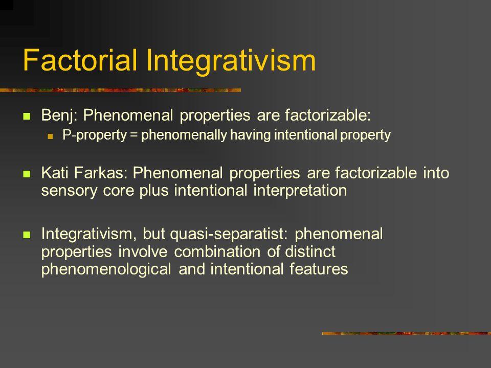 Factorial Integrativism