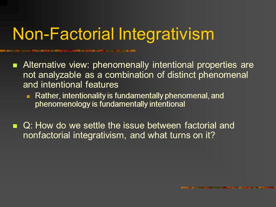 Non-Factorial Integrativism