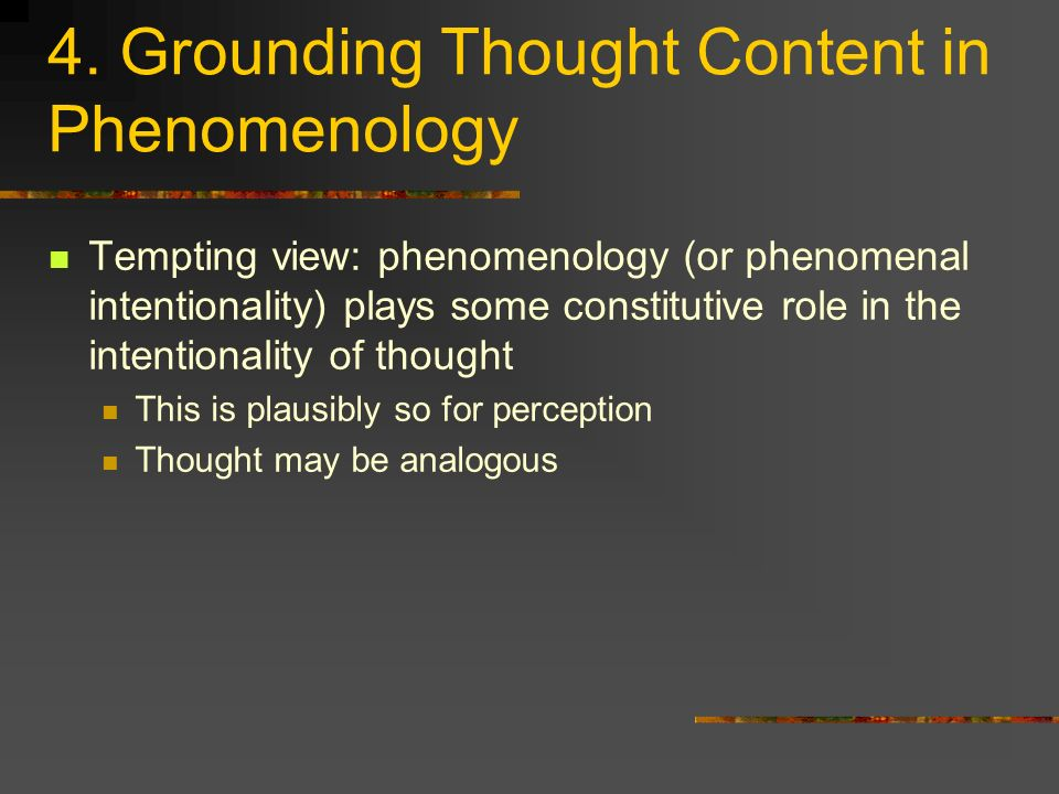 4. Grounding Thought Content in Phenomenology