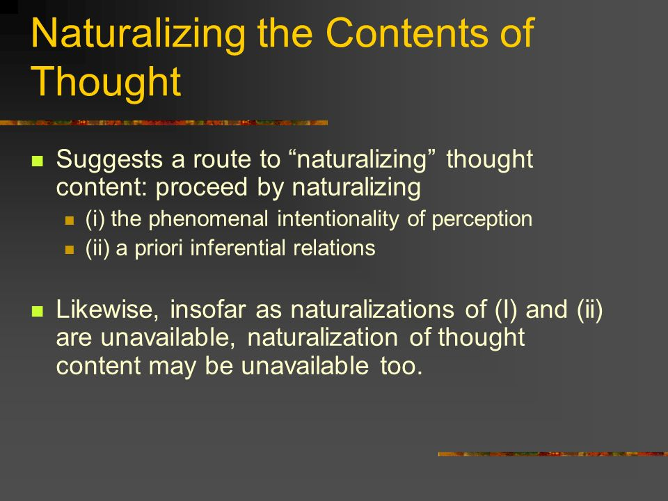 Naturalizing the Contents of Thought