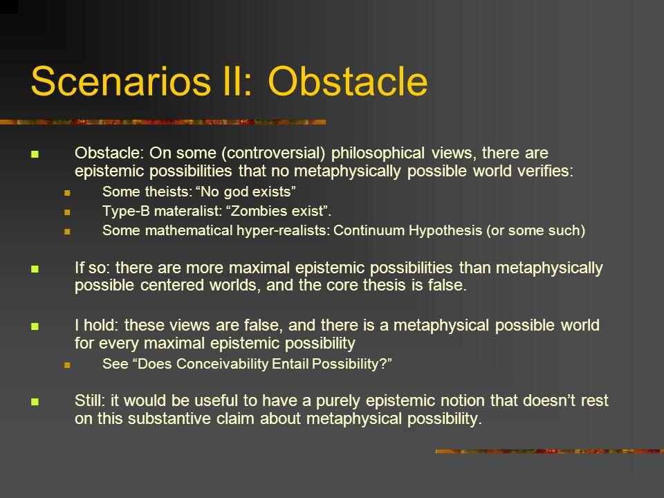 Scenarios II: Obstacle