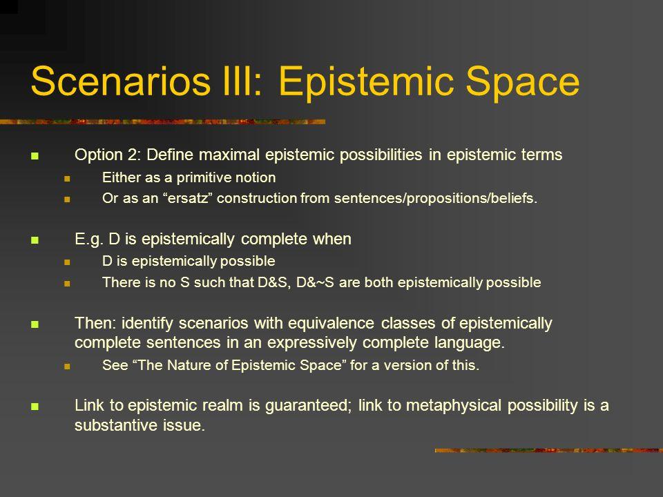 Scenarios III: Epistemic Space