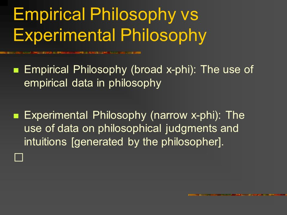 Empirical Philosophy vs Experimental Philosophy