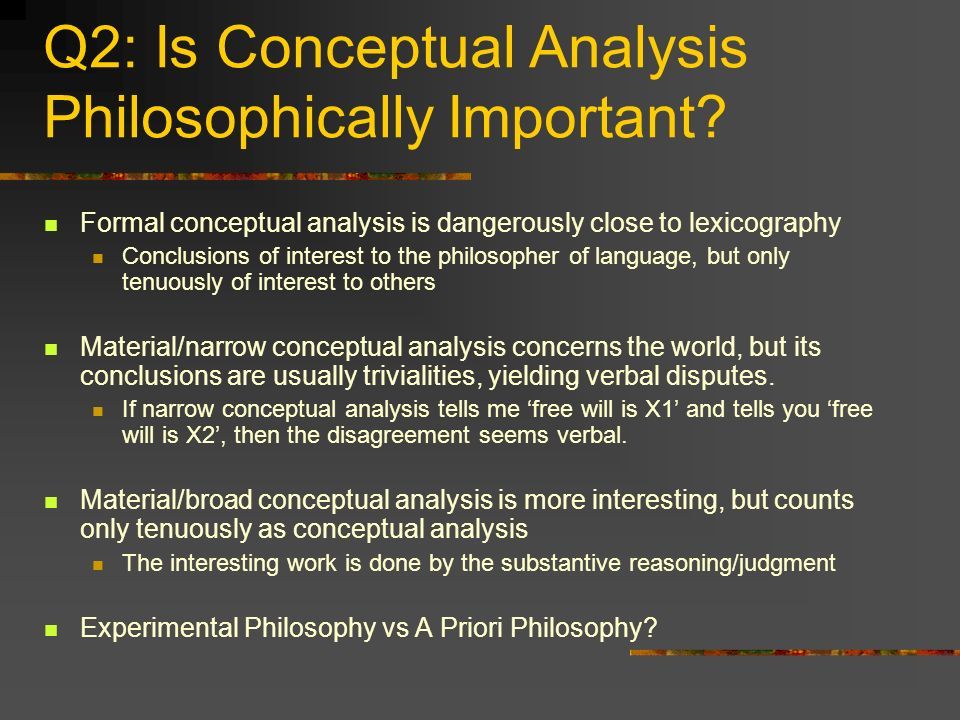 Q2: Is Conceptual Analysis Philosophically Important