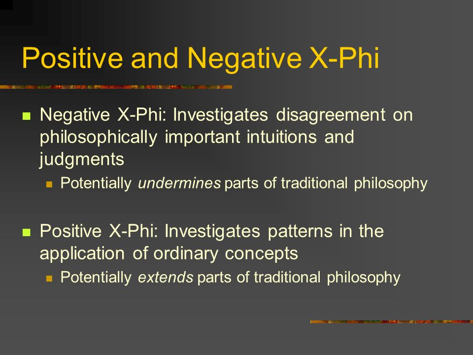 Positive and Negative X-Phi