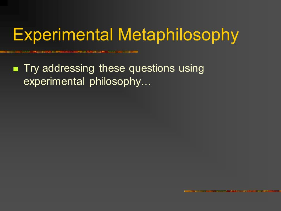 Experimental Metaphilosophy