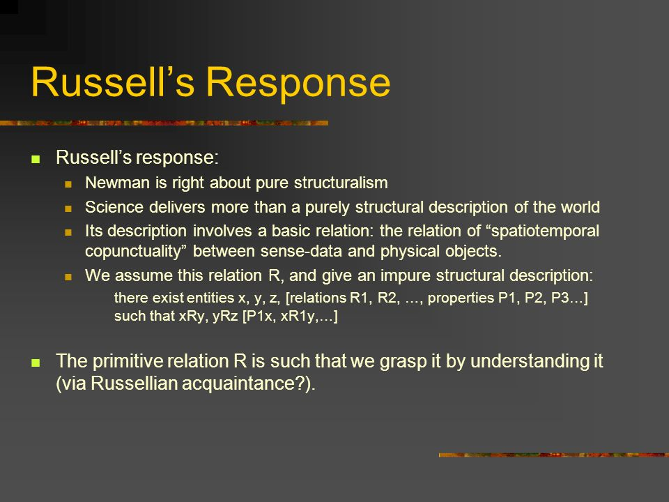 Russell's Response Russell's response: