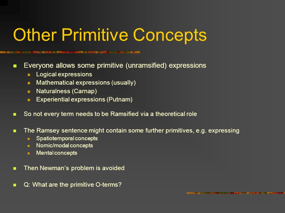 Other Primitive Concepts