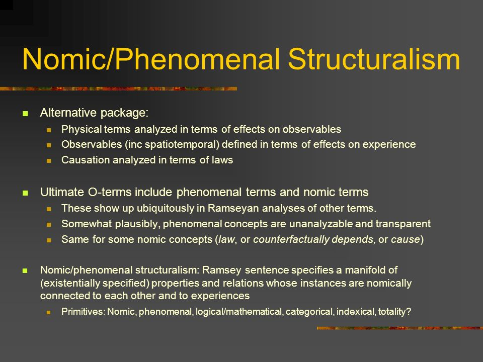 Nomic/Phenomenal Structuralism