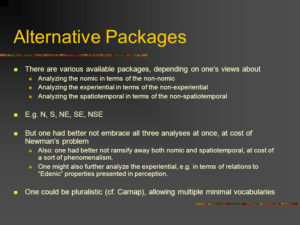 Alternative Packages There are various available packages, depending on one's views about. Analyzing the nomic in terms of the non-nomic.