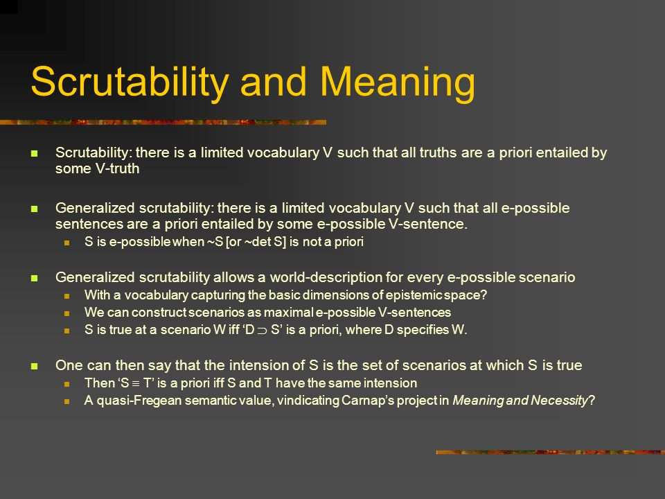 Scrutability and Meaning