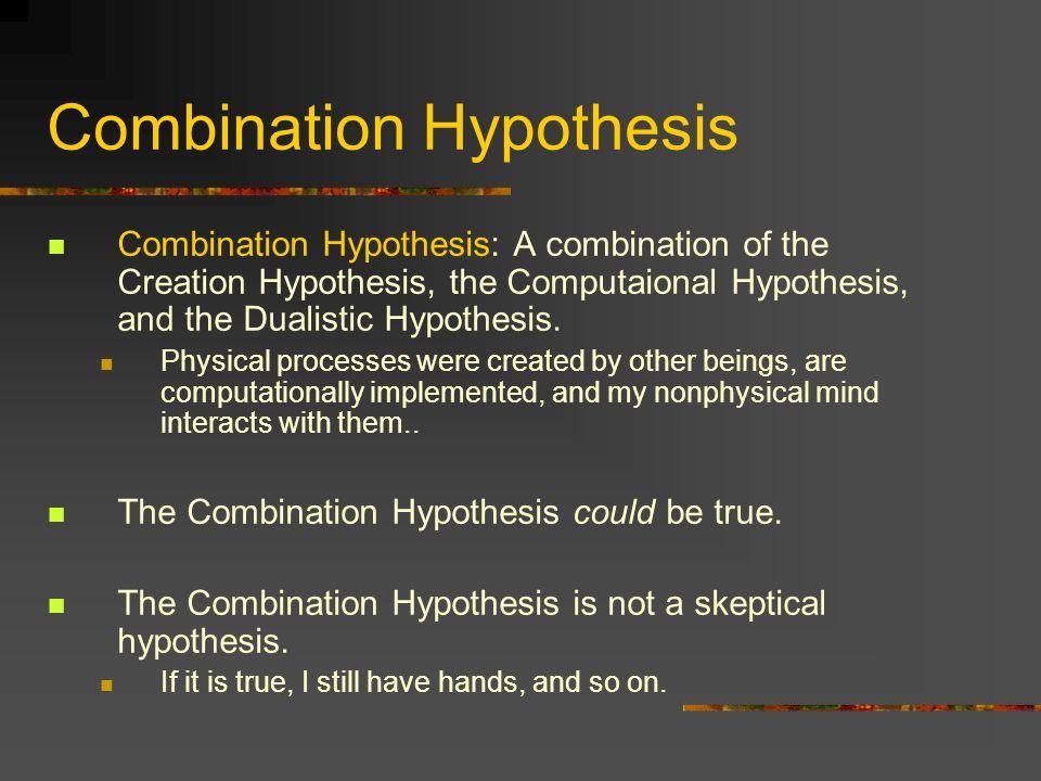 Combination Hypothesis